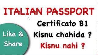 italian passport   certificate B1   lorh hai ja nhi ?