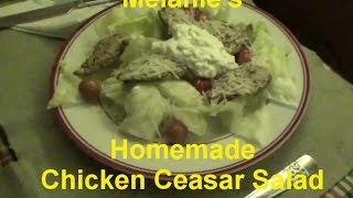 Melanie Makes Chicken Ceasar Salad With Fresh Garden Herbs
