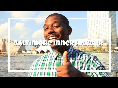 Video Baltimore Inner Harbor: My 6 Favorite Attractions