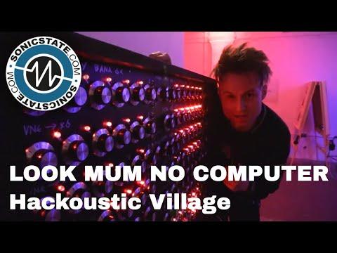 LOOK MUM NO COMPUTER - Hackoustic Village Walkthrough