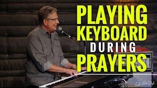 Playing Keyboard During Prayers | Worship Keyboard Workshop
