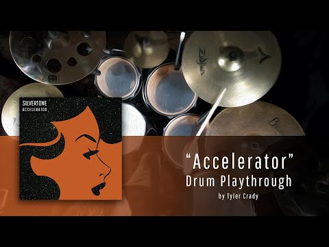 Silvertone - Accelerator - Drum Playthrough
