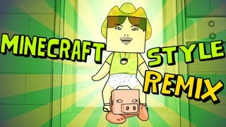 Minecraft Style Remix   Approaching Nirvana