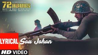 Sau Jahan Video Song With Lyrics   72 HOURS   Shaan
