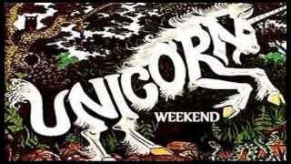 Unicorn - Weekend