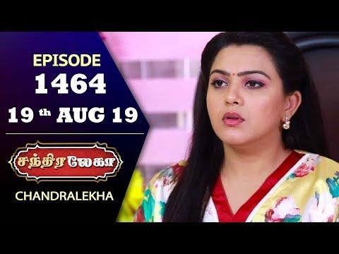 CHANDRALEKHA Serial | Episode 1464 | 19th Aug 2019 | Shwetha | Dhanush | Nagasri | Arun | Shyam