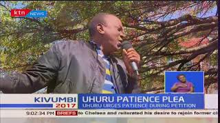 President Uhuru asks Kenyans to await ruling of the Supreme Court  on presidential election petition