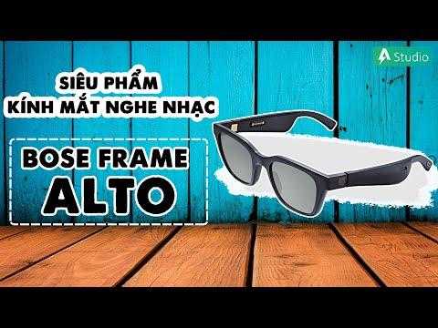 Trên tay Bose Frame Alto| Siêu phẩm kích mắt nghe nhạc