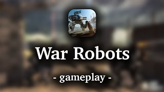 War Robots [by Pixonic] - HD Gameplay (iOS/Android)