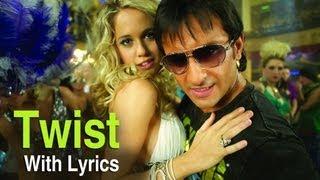 Twist (Song With Lyrics) | Love Aaj Kal | Saif Ali Khan