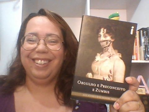 Projeto Leitura de Salto Alto #4: Orgulho e Preconceito e Zumbis - Jane Austen, Seth Grahame-Smith