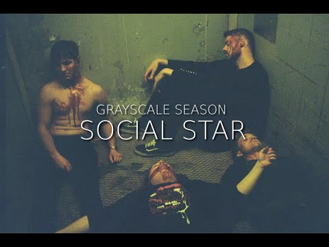 Grayscale Season - Social Star (Official Music Video) online metal music video by GRAYSCALE SEASON