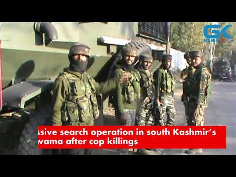Massive search operation in south Kashmir's Pulwama after cop killings
