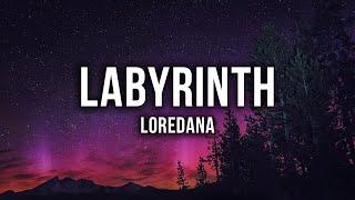 LOREDANA   Labyrinth [Lyrics]