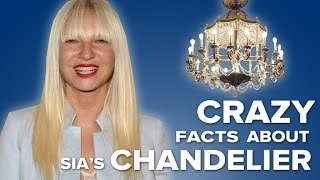 Chandelier (Sia Song) - Facts