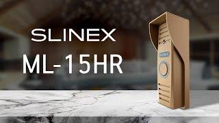 Slinex ML-15HR вызывная панель от компании IPTV Dom - видео