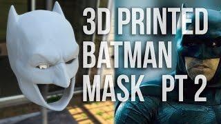 3D Printed BATMAN Mask Part 2 - Replica Prop