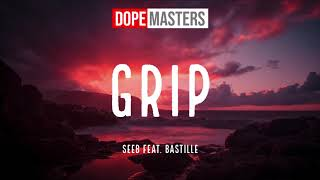 Seeb Feat. Bastille   Grip (Audio)