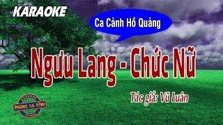 Ngưu Lang Chức Nữ (Trích Đoạn Hồ Quảng)