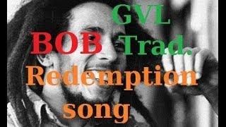 Bob Marley - Redemption Song Traduction Française