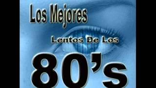 Lentos en Ingles del 80