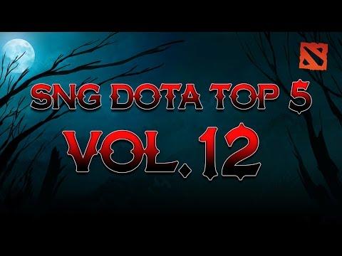 SNG Dota Top 5 vol.12