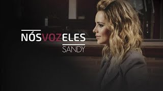 Grito Mudo - Sandy [Feat. Mateus Asato] (Nós VOZ Eles)