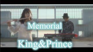 mqdefault - キンプリ👑Memorial 弾いてみた ピアノ×フルート King&Prince Cover 新曲