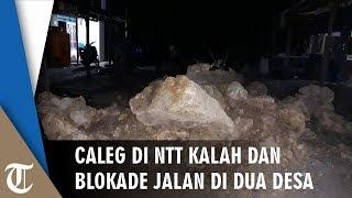 Kalah Pemilu, Caleg di NTT Blokade Jalan 2 Desa Gunakan Batu dan Tanah hingga Tak Bisa Dilintasi