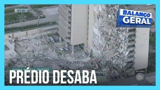 Parte de prédio desaba em Miami (EUA) e cerca de 50 pessoas estão desaparecidas