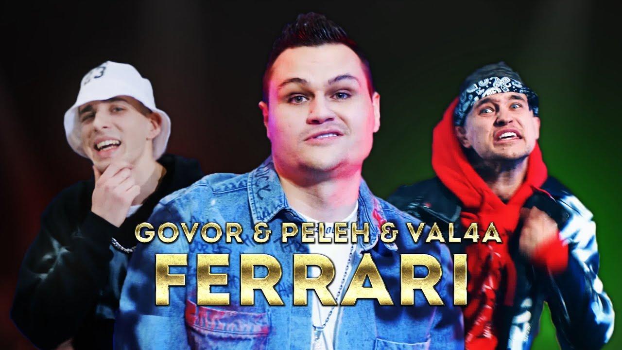 Govor & Peleh & Val4a — Ferrari