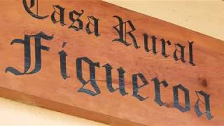 Video del alojamiento Casa Rural Figueroa