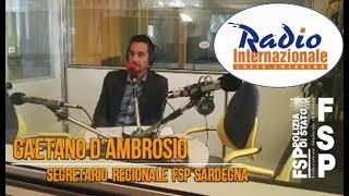 GAETANO D'AMBROSIO, Segretario Regionale FSP Sardegna, a Radio Internazionale Costa Smerald