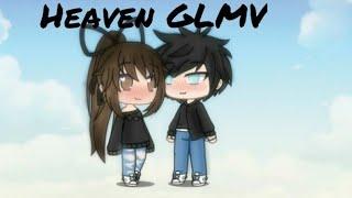 Heaven GLMV- Julia Michaels
