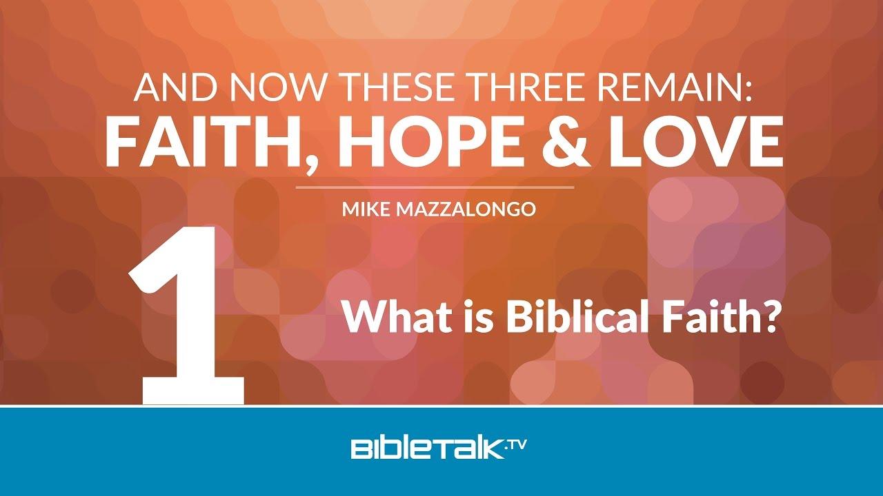 1. What is Biblical Faith?