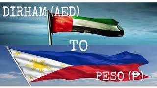 DUBAI UAE MONEY TO PESO   CONVERSION   OFW   DIRHAM  