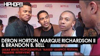 "DeRon Horton, Marque Richardson II  Brandon B. Bell Talks Netflix's ""Dear White People"",  More"