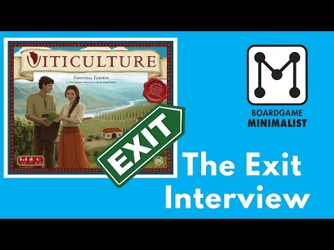 Viticulture - The Exit Interview (Why I let it go!)