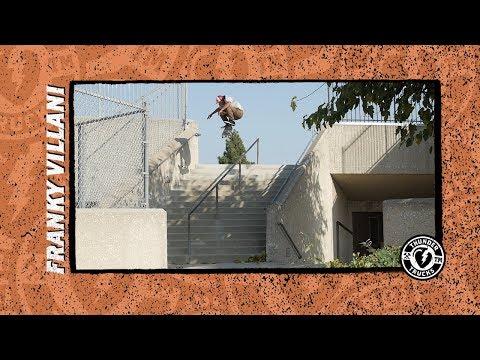 Image for video Thunder Trucks presents : Franky Villani