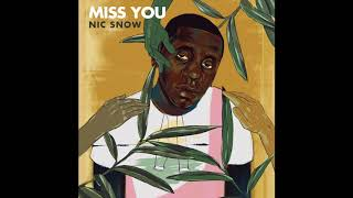 Miss You | Nic Snow