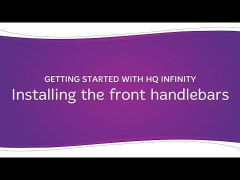 HQ Infinity - Installing the Front Handlebars