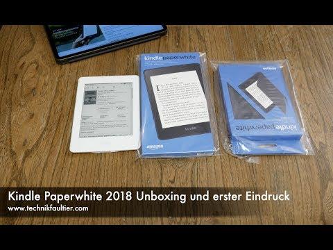 Kindle Paperwhite 2018 Unboxing und erster Eindruck