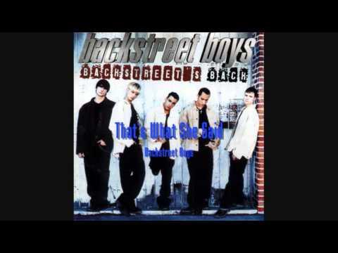 Backstreet Boys -That's What She Said (HQ)