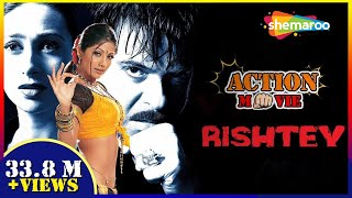 Rishtey (2002) (HD) Hindi Full Movie - Anil Kapoor | Karisma Kapoor | Shilpa Shetty - Download this Video in MP3, M4A, WEBM, MP4, 3GP