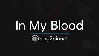 In My Blood (Piano Karaoke Instrumental) Shawn Mendes