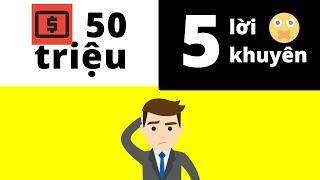 50 Triệu và 5 Lời Khuyên Tạo Động Lực – Bạn Chọn Cái Nào?
