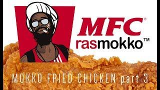 Mokko Fried Chicken part 3…the boat land!