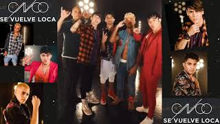 Se Vuelve Loca (BreakDown Dance Version) CNCO