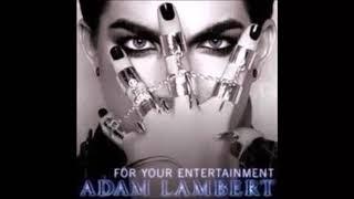 For Your Entertainment ~ Adam Lambert {Hour Loop}
