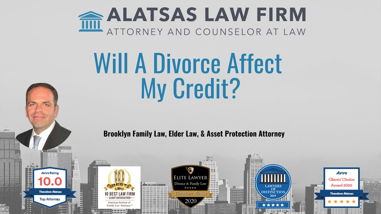 Will a divorce affect my credit?